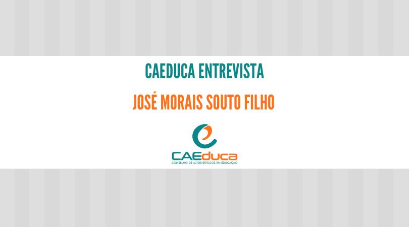 CAEduca-2021-entrevista-José Morais Souto Filho_CAED-JuS-2021