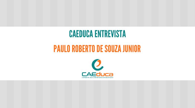 CAEduca-2021-entrevista-Paulo Roberto de Souza Junior_CAED-Jus-2021