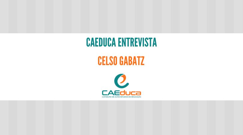 CAEduca-entrevista-Celso Gabatz-CAED-Jus_2021